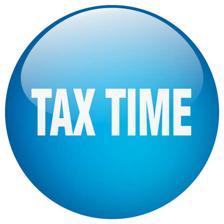 tax time: tax time blue round gel isolated push button Illustration