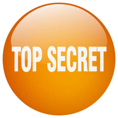 top secret: top secret orange round gel isolated push button Illustration