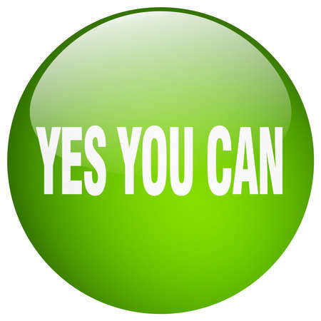 yes you can: yes you can green round gel isolated push button Illustration