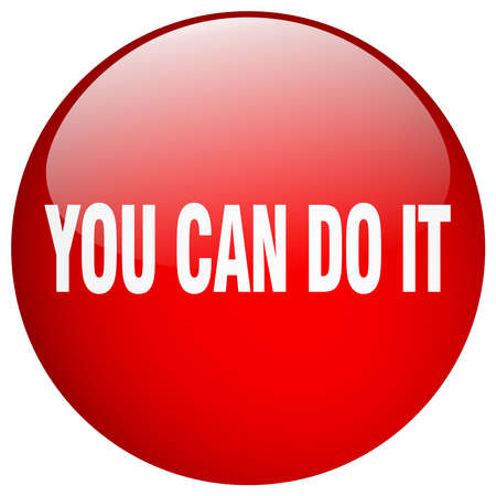 you can do it: you can do it red round gel isolated push button