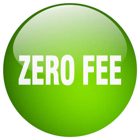 fee: zero fee green round gel isolated push button