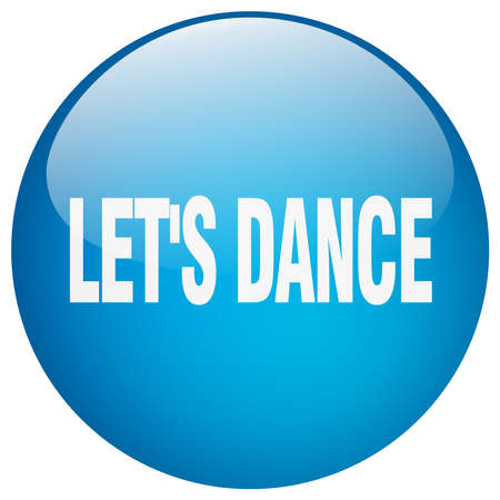 round dance: lets dance blue round gel isolated push button