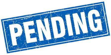 pending: pending blue square grunge stamp on white