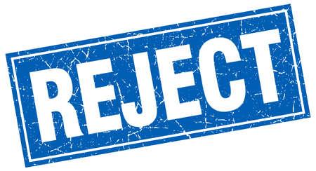 reject: reject blue square grunge stamp on white Illustration
