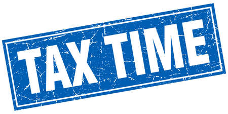 tax time: tax time blue square grunge stamp on white Illustration