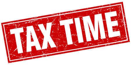 tax time: tax time red square grunge stamp on white