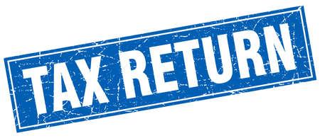 tax return: tax return blue square grunge stamp on white Illustration