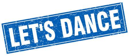 lets: lets dance blue square grunge stamp on white