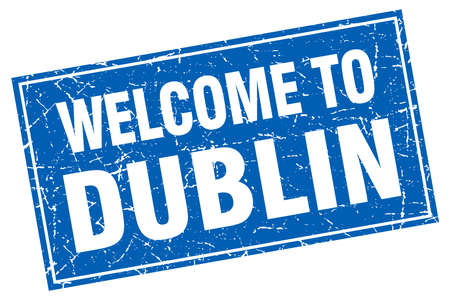 dublin: Dublin blue square grunge welcome to stamp