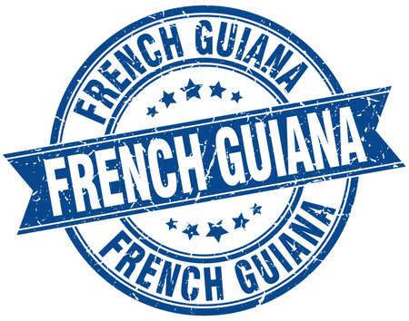 french guiana: French Guiana blue round grunge vintage ribbon stamp Illustration