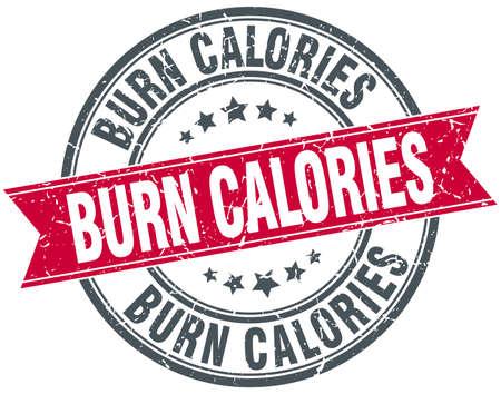 calories: burn calories red round grunge vintage ribbon stamp Illustration