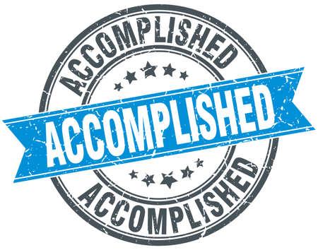 accomplish: accomplished blue round grunge vintage ribbon stamp Illustration