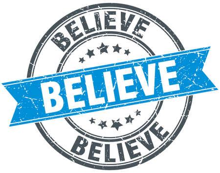 believe: believe blue round grunge vintage ribbon stamp