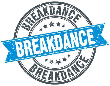 breakdance: breakdance blue round grunge vintage ribbon stamp Illustration