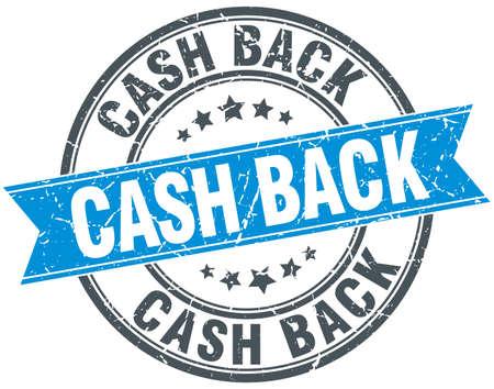 cash back: cash back blue round grunge vintage ribbon stamp Illustration