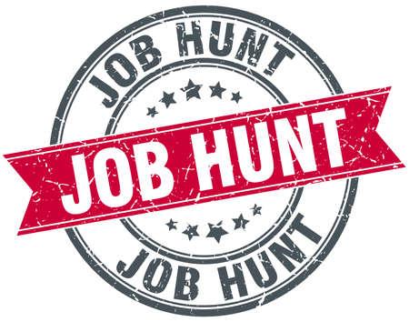 job hunt: job hunt red round grunge vintage ribbon stamp Illustration