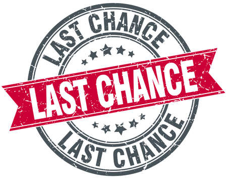 chance: last chance red round grunge vintage ribbon stamp