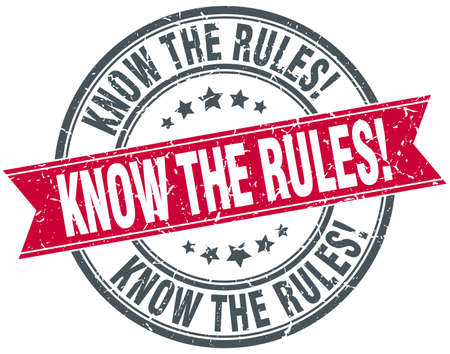 know: know the rules red round grunge vintage ribbon stamp
