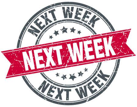 red ribbon week: next week red round grunge vintage ribbon stamp Illustration