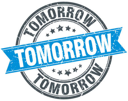tomorrow: tomorrow blue round grunge vintage ribbon stamp