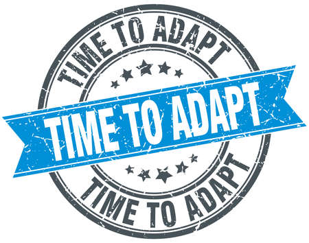 adapt: time to adapt blue round grunge vintage ribbon stamp Illustration