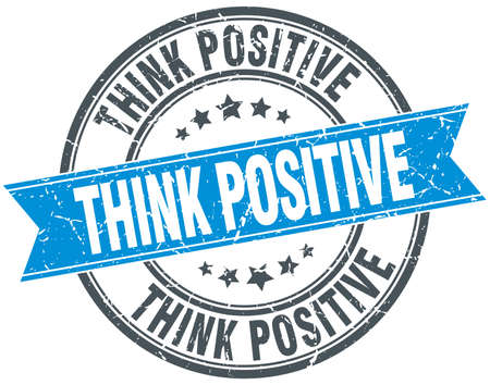 think positive: think positive blue round grunge vintage ribbon stamp
