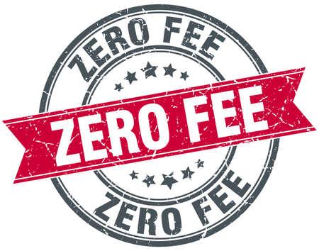 fee: zero fee red round grunge vintage ribbon stamp Illustration