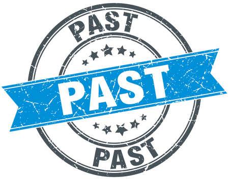 past: past blue round grunge vintage ribbon stamp Illustration