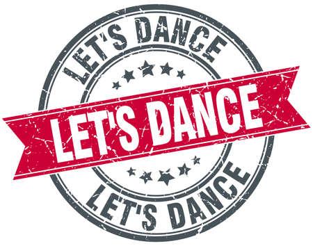 round dance: lets dance red round grunge vintage ribbon stamp