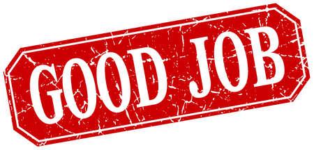 good job: good job red square vintage grunge isolated sign Illustration