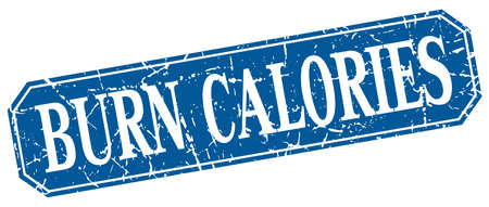 calories: burn calories blue square vintage grunge isolated sign