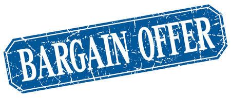 bargain: bargain offer blue square vintage grunge isolated sign
