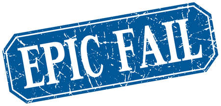 fail: epic fail blue square vintage grunge isolated sign