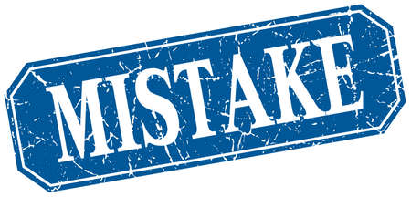 mistake: mistake blue square vintage grunge isolated sign