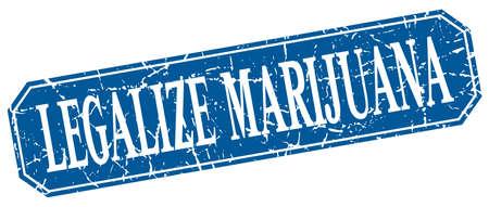 legalize: legalize marijuana blue square vintage grunge isolated sign Illustration