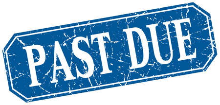 due: past due blue square vintage grunge isolated sign Illustration