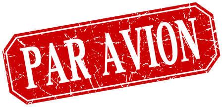 par avion: par avion red square vintage grunge isolated sign Illustration