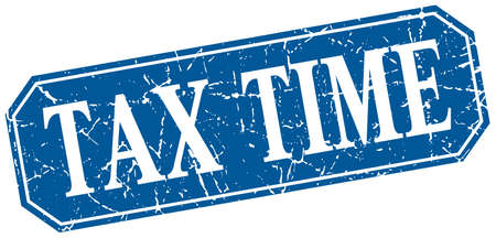 tax time: tax time blue square vintage grunge isolated sign