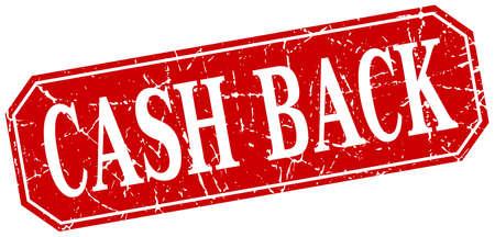 cash back: cash back red square vintage grunge isolated sign