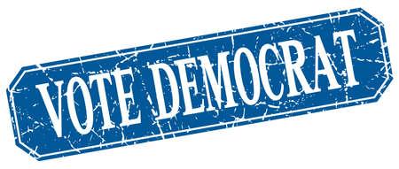 democrats: vote democrat blue square vintage grunge isolated sign