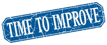 improve: time to improve blue square vintage grunge isolated sign Illustration