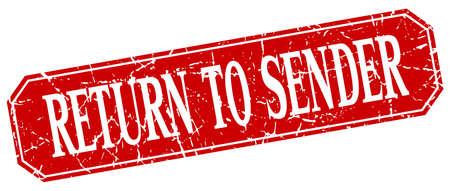 sender: return to sender red square vintage grunge isolated sign