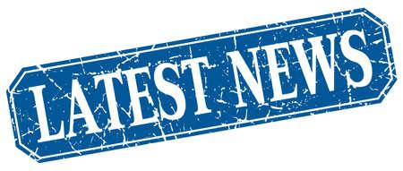 latest news: latest news blue square vintage grunge isolated sign Illustration