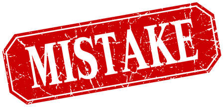 mistake: mistake red square vintage grunge isolated sign Illustration