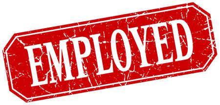 employed: employed red square vintage grunge isolated sign