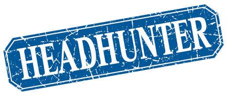headhunter: headhunter blue square vintage grunge isolated sign Illustration