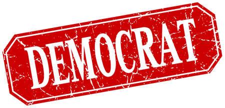 democrat: democrat red square vintage grunge isolated sign