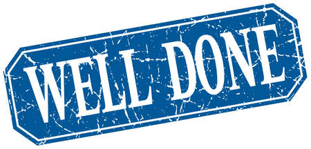 well done: well done blue square vintage grunge isolated sign Illustration