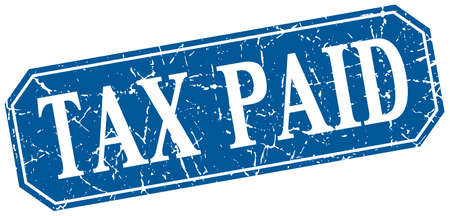 paid: tax paid blue square vintage grunge isolated sign Illustration