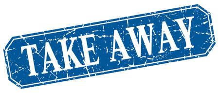 take away: take away blue square vintage grunge isolated sign